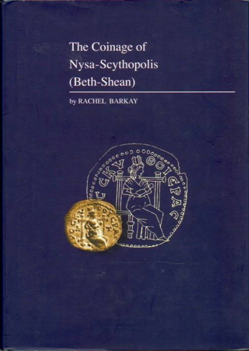 Ancient Coins - Barkay. The Coinage of Nysa-Scythopolous (Beth-Shean)