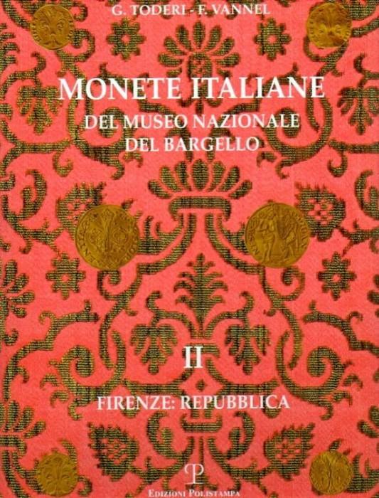 World Coins - Toderi &  Vanell: Monete Italiane del Museo Nazionale del Bargello II