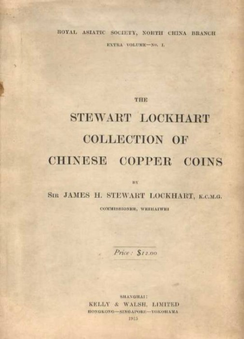 Ancient Coins - Lockhart: THE STEWART LOCKHART COLLECTION OF CHINESE COPPER COINS.