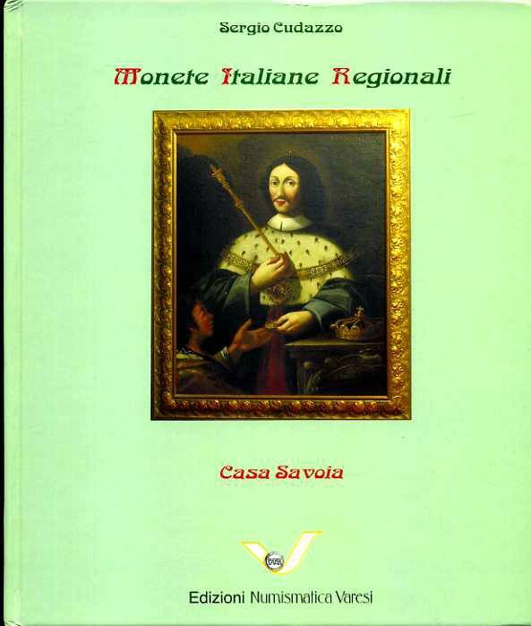 World Coins - Cudazzo, Monete Italiane Regionali. Casa Savoia