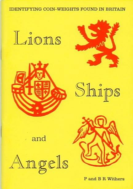 Ancient Coins - Withers: Lions, Ships and Angels. Identifying Coins-Weights Found in England