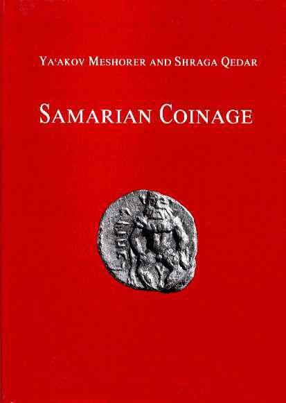 Ancient Coins - Meshorer. SAMARIAN COINAGE