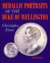 World Coins - Eimer: Medallic Portraits of the Duke of Wellington