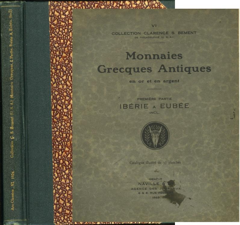 Ancient Coins - Ars Classica VI. Monnaies Grecques Antiques en Or et en Argent Composant la Collection de Feu Clarence S. Bement de Philadelphie (U.S.A.) Première Partie: Ibérie à Eubée