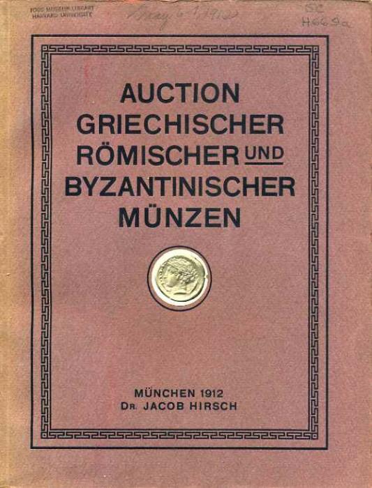 Ancient Coins - Hirsch 31. Auctions-Catalog. Griechische, Romische, und Byzantinische Munzen, Gutekunst in Stuttgart; Albert Neiss in Braunschweig, T. W. Barron, Essex