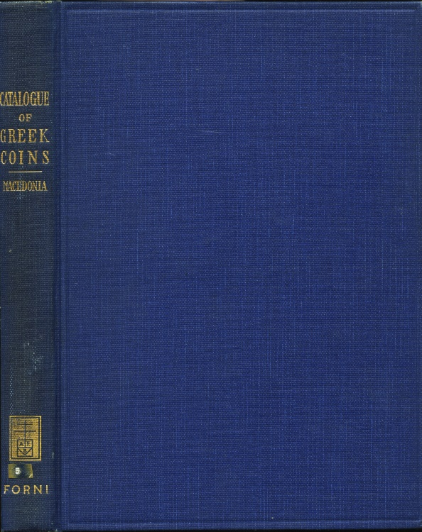 Ancient Coins - BMC Greek  5. Catalogue of the Greek Coins in the British Museum, Macedonia