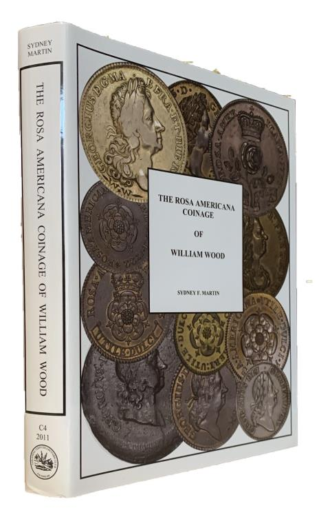 World Coins - Martin: The Rosa Americana Coinage of William Wood