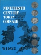 Davis: The Nineteenth Century Token Coinage of Great Britain, Ireland, the Channel Islands and the Isle of Man