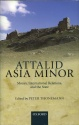 Ancient Coins - Thonemann: Attalid Asia Minor. Money, International Relations, and the State
