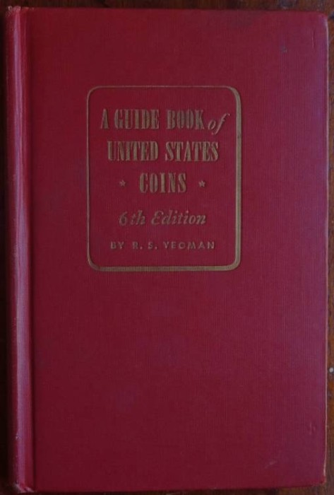 US Coins - Yeoman: A Guide Book of United States Coins, 1953-1954, 6th edition, signed