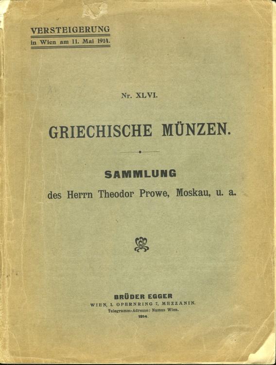Ancient Coins - Brüder Egger. NR. XLVI. Griechische Münzen. Sammlung des Herrn Theodor Prowe, Moskau, u. a.