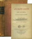 Ancient Coins - Akerman, John Yonge: Ancient Coins of Cities and Princes Geographically Arranged and Described