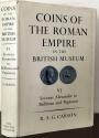 Ancient Coins - Mattingly, Harold [R.A.G. Carson]: Coins of the Roman Empire in the British Museum, Volume 6 (Severus Alexander to Balbinus and Pupienus) Original Edition