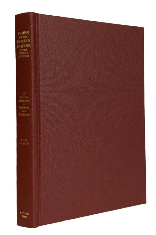 Ancient Coins - Mattingly: Coins of the Roman Empire in the British Museum Volume 6 by Robert Carson