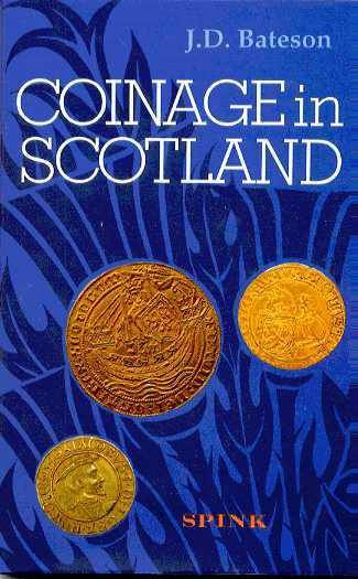 World Coins - Bateson: Coinage in Scotland