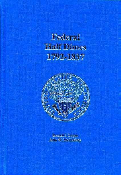 Ancient Coins - Logan & McCloskey: Federal Half Dimes 1792-1837