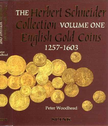 World Coins - SCBI 47. Herbert Schneider Collection of English Gold Coins, Part 1. Henry III to Elizabeth I