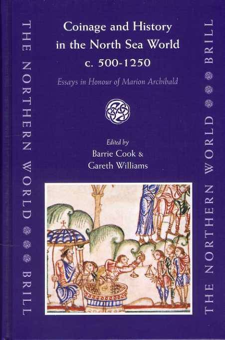 Ancient Coins - Cook and Williams: Coinage and History in the North Sea World