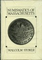 Us Coins - Storer: Numismatics of Massachusetts