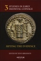 World Coins - Abramson: Studies in Early Medieval Coinage 3. Sifting the Evidence
