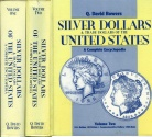 Us Coins - Bowers: Silver Dollars and Trade Dollars of the United States. A Complete Encyclopedia
