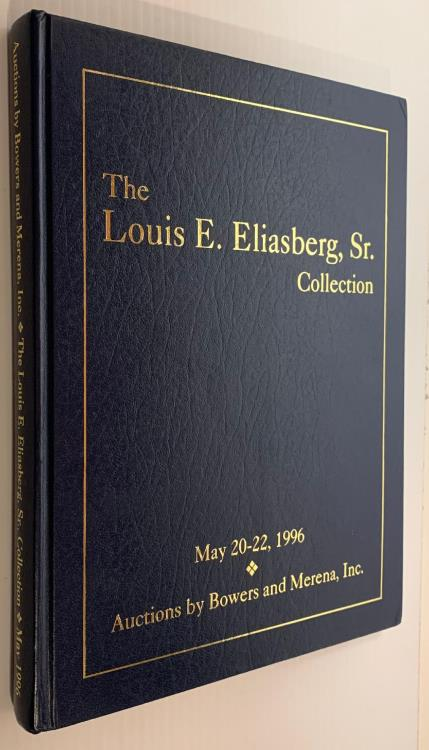 Ancient Coins - Bowers & Merena: Louis Eliasberg Collection. U.S. Coins 1996, hardbound edition
