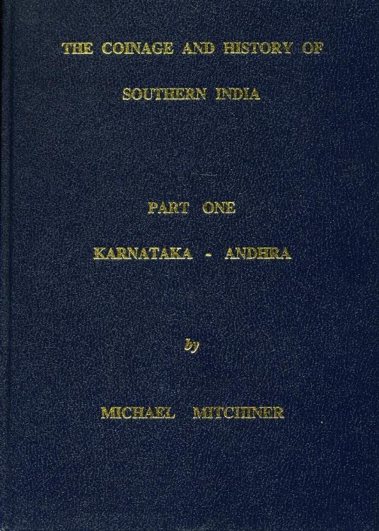 World Coins - Mitchiner:The Coinages and History of Southern India. Part 1. Karnataka - Andhra