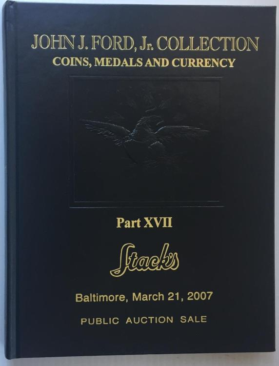 US Coins - Stack's: The John Ford Collection. Part XVII, Colonial and Continental Currency. Leatherbound Edition