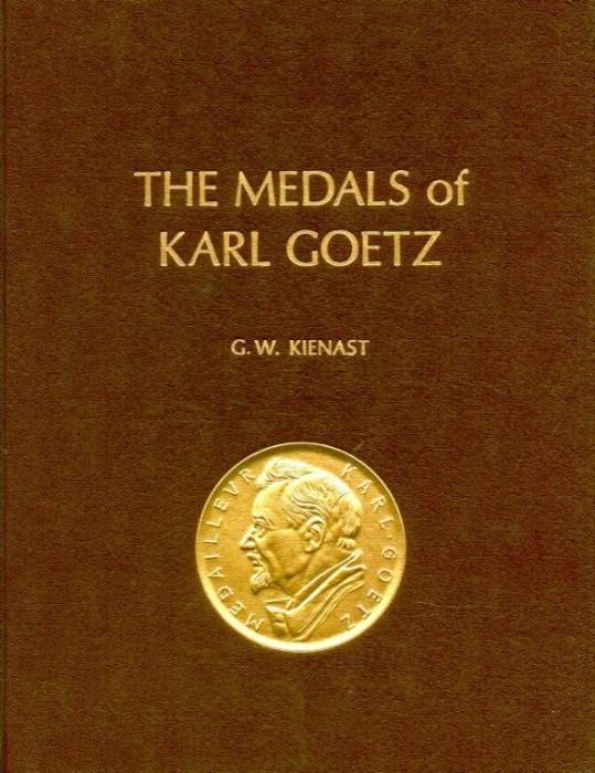 Ancient Coins - Kienast: THE MEDALS OF KARL GOETZ