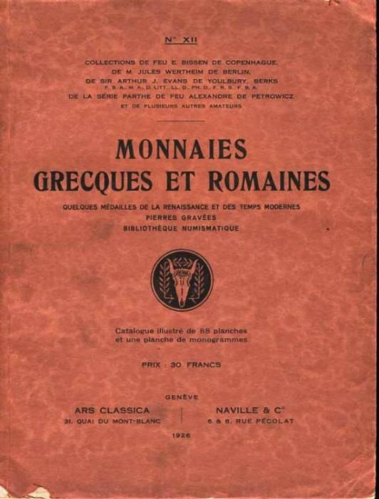 Ancient Coins - ARS CLASSICA XII. MONNAIES GRECQUES ET ROMAINES COMPOSANT LES COLLECTIONS BISSEN, WERTHEIM, EVANS, DE PETROWICZ