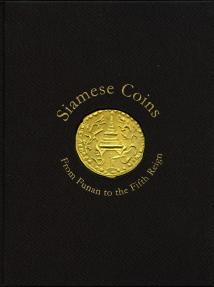 World Coins - Krisadaolarn & Mihailovs: Siamese Coins : From Funan to the Fifth Reign