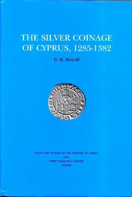 World Coins - Metcalf: The Silver Coinage of Cyprus 1285-1382