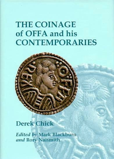 World Coins - Chick: The Coinage of Offa and His Contemporaries