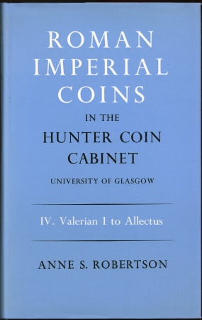 Ancient Coins - Robertson. Roman Imperial Coins in the Hunter Coin Cabinet. University of Glasgow. IV. Valerian I to Allectus