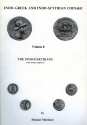Ancient Coins - Mitchiner: Indo-Greek and Indo-Scythian Coinage, Volume 8, The Indo-Parthians, Their Kushan Neighbours
