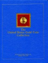 Us Coins - Bowers & Ruddy: Eliasberg Gold Coin Collection Catalogue, hardbound edition, 1982