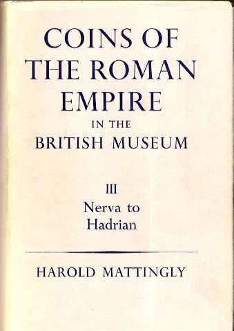 Ancient Coins - COINS OF THE ROMAN EMPIRE IN THE BRITISH MUSEUM VOLUME III, NERVA TO HADRIAN