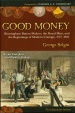 World Coins - Selgin: Good Money: Birmingham Button Makers, the Royal Mint, and the Beginnings of Modern Coinage, 1775-1821
