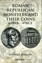 Ancient Coins - Harlan: Roman Republican Moneyers and Their Coins 63 BCE-49 BCE, 2nd Revised Edition