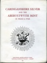 World Coins - Boon, George C.: Cardiganshire Silver and the Aberystwyth Mint in War & Peace