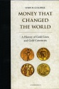 Ancient Coins - Gullbekk: Money That Changed the World. A History of Gold Coins and Gold Currencies