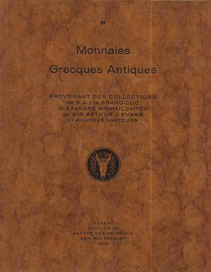 Ancient Coins - ARS CLASSICA IV.  MONNAIES GRECQUES ANCIENNES. PROVENANT LES COLLECTIONS DE S.A.;E GRAND DUC ALEXANDRE MICHAILOVITCH ET DE SIR ARTHUR EVANS,