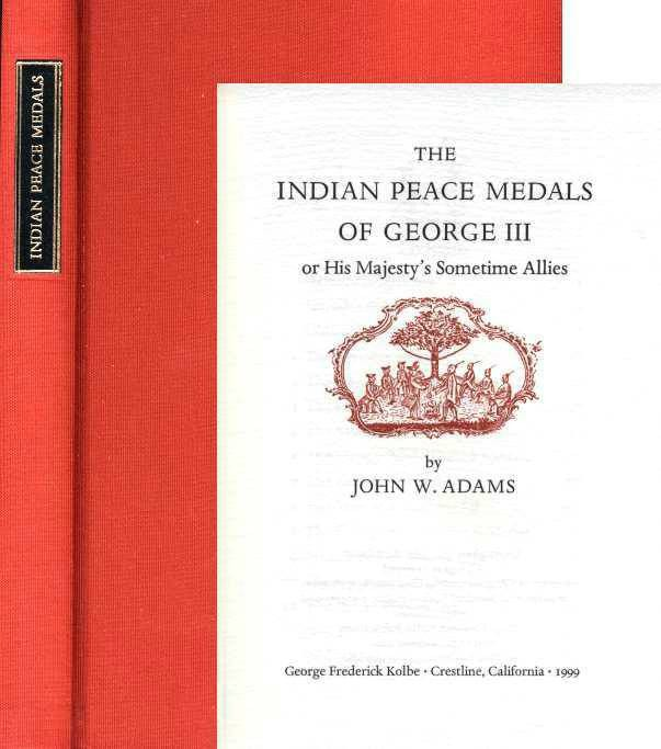 World Coins - Adams, The Indian Peace Medals of George III or His Majesty's Sometime Allies