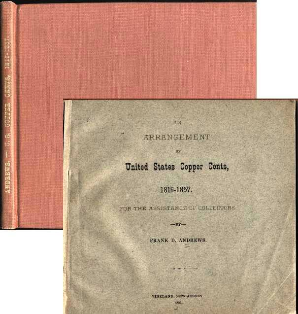 Ancient Coins - Andrews: An Arrangement of United States Copper Cents 1816-1857, original 1883 edition