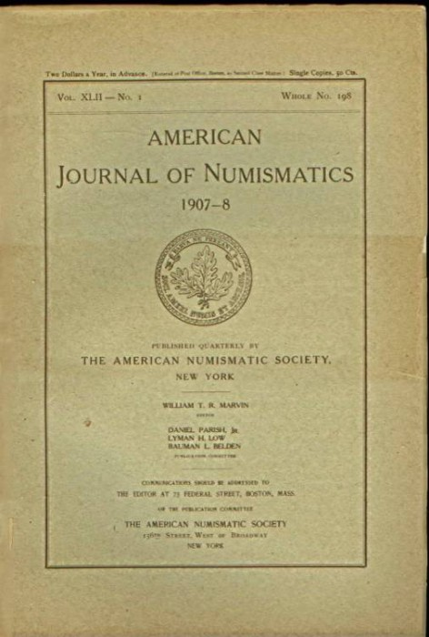 Ancient Coins - American Journal of Numismatics. Volume 42, 1907-1908