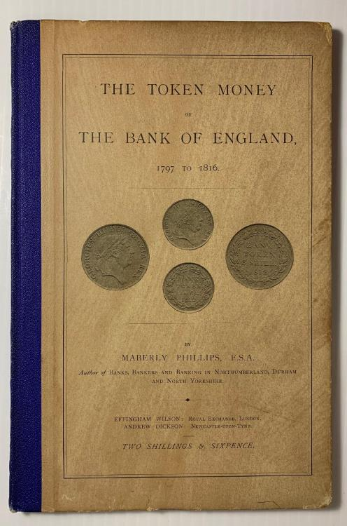 World Coins - Phillips: The Token Money of the Bank of England 1797-1816