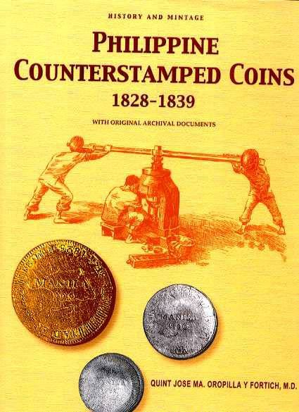 Ancient Coins - PHILIPPINE COUNTERSTAMPED COINS 1828-1839. HISTORY AND MINTAGE