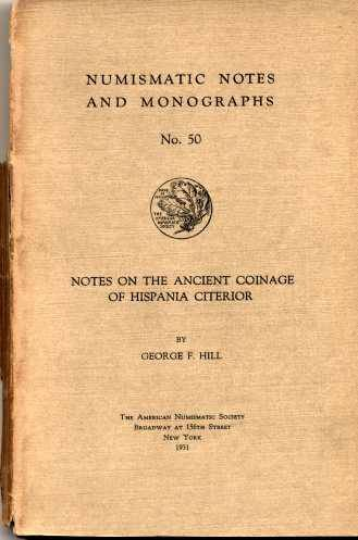 Ancient Coins - NNM  50. Hill: Notes on the Ancient Coinage of Hispania Citerior