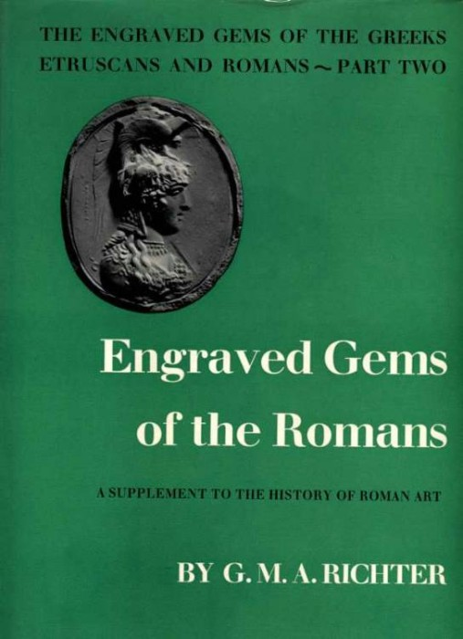 Ancient Coins - Richter: ENGRAVED GEMS OF THE ROMANS. A SUPPLEMENT TO THE HISTORY OF ROMAN ART