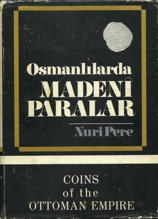 World Coins - Pere, Nuri. Osmanlilarda Madeni Paralar/ Coins of the Ottoman Empire